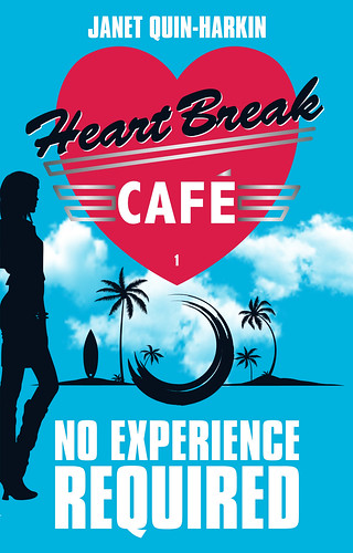 Janet Quin-Harkin, HeartBreak Cafe 1 No Experience Required