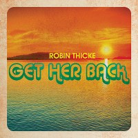 Robin Thicke – Get Her Back