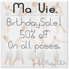 Ma Vie. Birthday Sale!