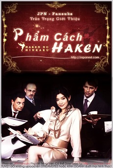 Haken no Hinkaku (2007) - Phẩm cách Haken | Haken's Dignity | The Pride of the Temp