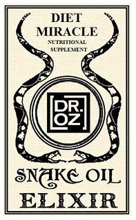 Dr. Oz: Miracle Snake Oil Diet!