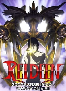 Reideen (2007) - Chiến Binh Huyền Thoại Reideen | Raideen