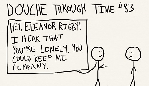 Douche Through Time 83 - Eleanor Rigby