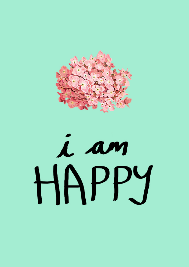 i am happy