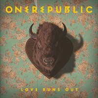 OneRepublic – Love Runs Out