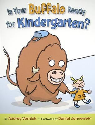 Is Your Buffalo Ready for Kindergarten? by Audrey Vernick book cover.