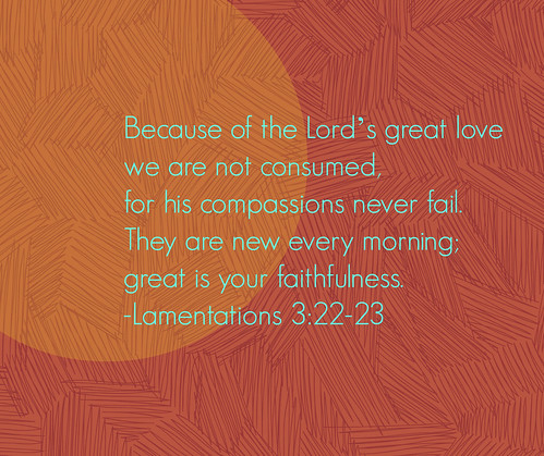 Lamentation 3:22-23