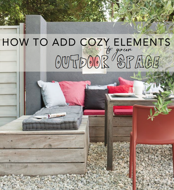 Outdoor cozy elements
