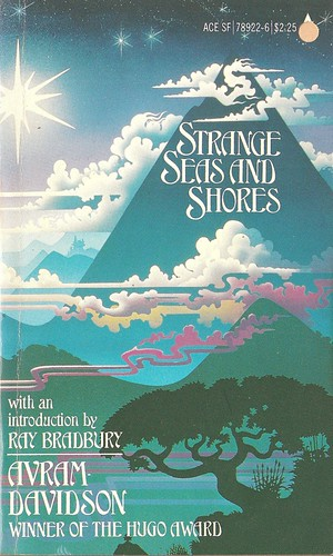 Avram Davidson - Strange Seas and Shores (Ace 1981)