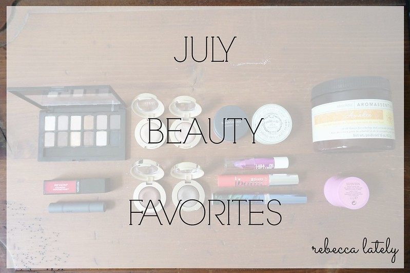 July Beauty Favorites 1