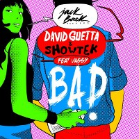 David Guetta & Showtek – Bad feat. Vassy
