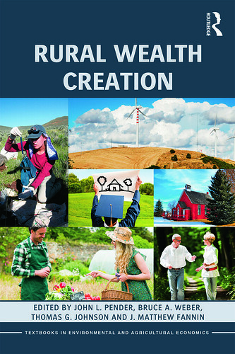 "Book cover: ""Rural Wealth Creation"" edited by John Pender, Bruce A. Weber, Thomas G. Johnson, J. Matthew Fannin"