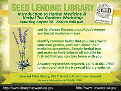Introduction to Herbal Medicine & Herbal Tea Gardens Workshop - Hayward Main Library, August 30, 2014 - 2:00 to 4:00 pm