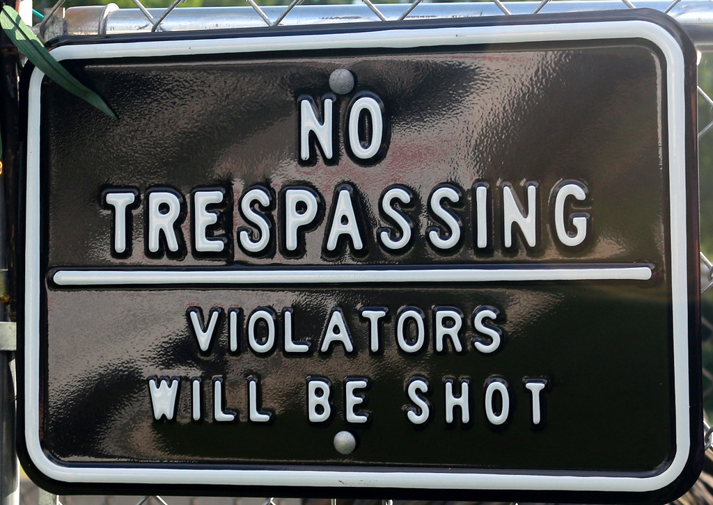 No Trespassing Violators Will Be Shot