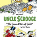 Walt Disney's Uncle Scrooge: The Seven Cities of Gold by Carl Barks