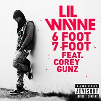 Lil Wayne – 6 Foot 7 Foot (feat. Cory Gunz)