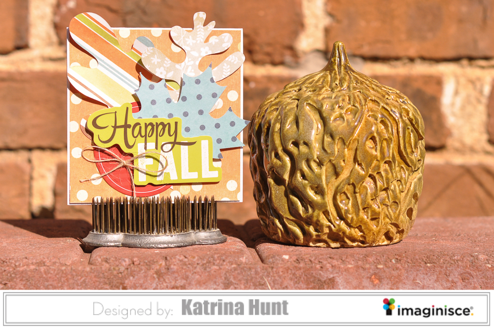Happy Fall Card with Imaginisce
