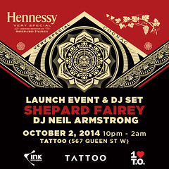 10/2 - Thurs - The Hennessy Shepard Fairey Launch event @ Tattoo Toronto