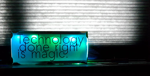 Technology is magic.