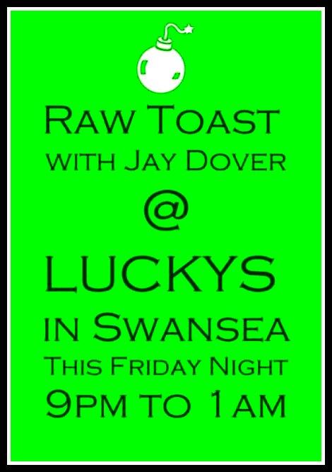Raw Toast 9-26-14