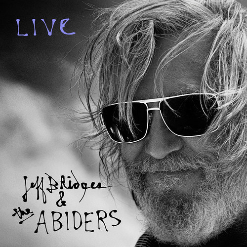 Jeff Bridges And The Abiders - Live