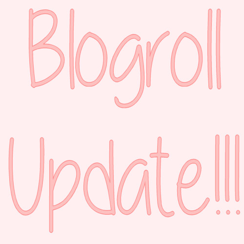 Blogroll Update - KID BLOGGERS ONLY PLEASE
