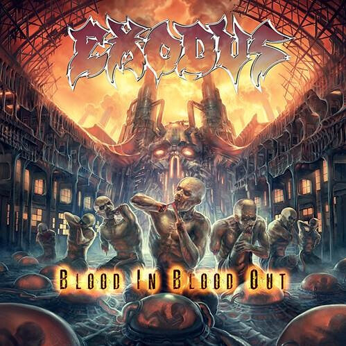 "Exodus ""Blood In Blood Out"" (Released: 10/14/14)"