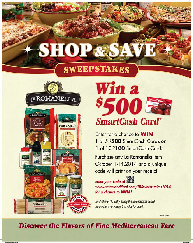 Smart & Final will be giving away 5 $500 Smart Cash Cards and 10 $100 Gift Cards to winners. Customers can purchase La Romanella products are eligible to win by entering in their code from their receipt onto the contest page. Contest runs October 1 - 14th