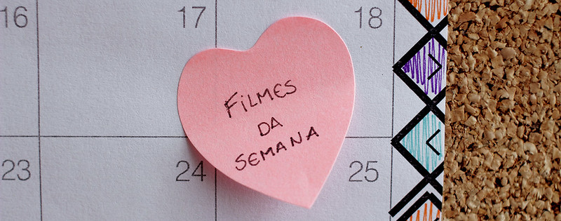 filmes da semana