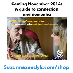 Coming November 2014, a guide to connection and dementia