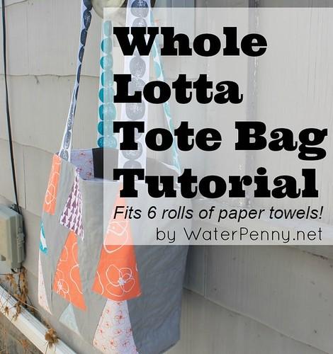 Whole Lotta Tote Bag Tutorial