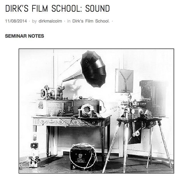 Dirk's Film School: Sounds | The Dirk Malcolm Alternative