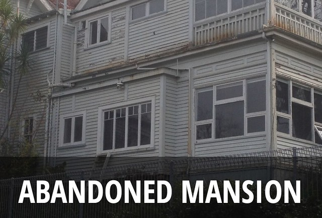 Abandoned Mansion | Forgotten NZ