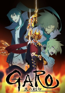 GARO: Honoo no Kokuin - GARO: Viêm Khắc Ấn | GARO THE ANIMATION | Garo Project
