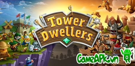 Tower Dwellers v1.20 hack full vàng & sao cho Android