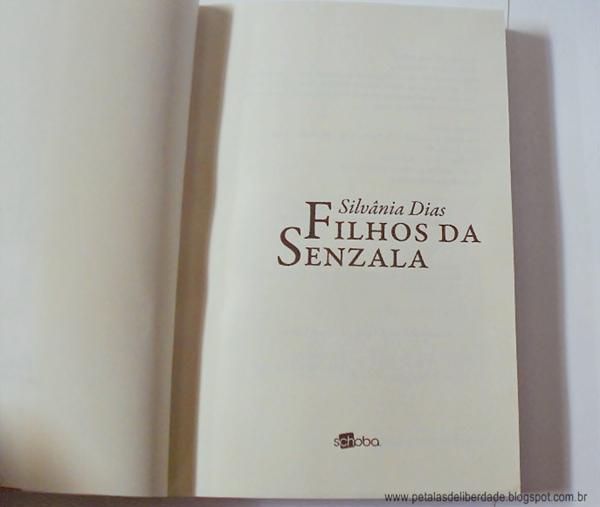 Resenha, livro, Filhos da Senzala, Silvânia Dias, Editora Schoba, escravidão, Brasil, romance, trechos