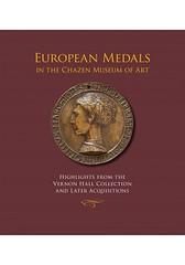 European Medals in the Chazen Museum