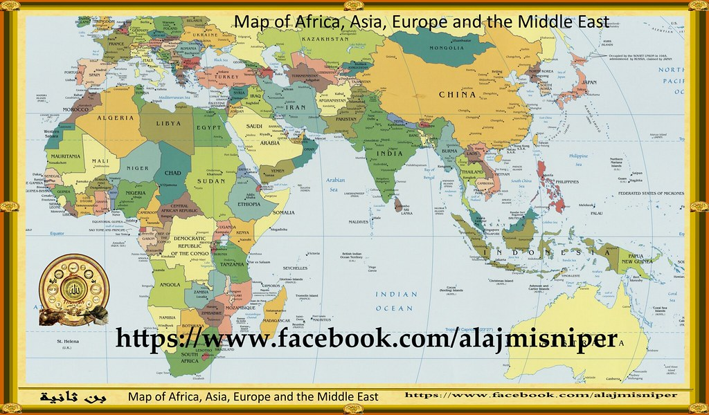 Africa Europe And Asia Map خريطة الشرق الاوسط Map Of The M Flickr
