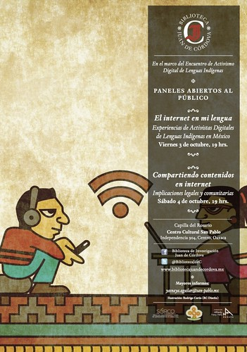 Indigenous Language Digital Activism: Panels Open to the Public (Activismo Digital en Lenguas Indígenas: Paneles Abiertos al Público) @risingvoices @BibliotecaJdeC @surcooaxaca