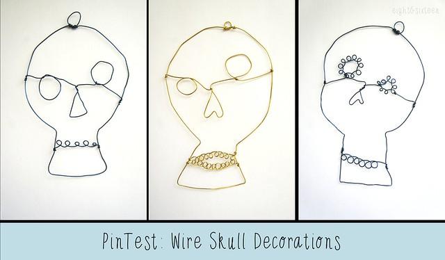 pintest wire skulls