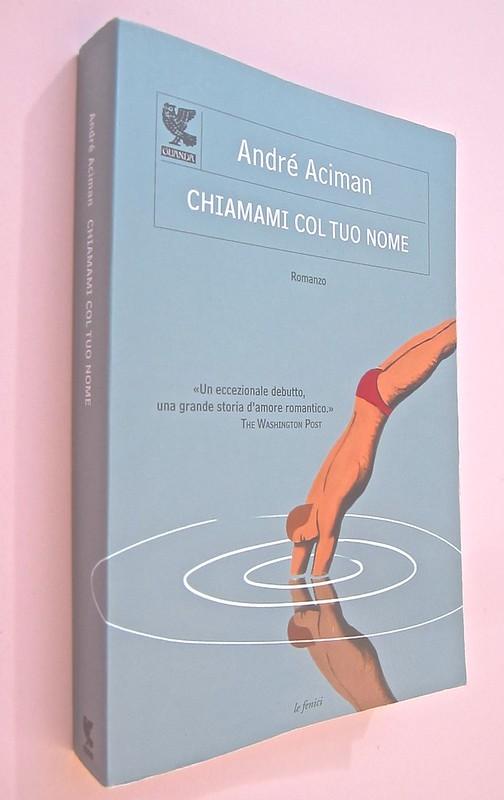 André Aciman, Chiamami col tuo nome. Guanda 2014. grafica di Guido Scarabottolo; illustrazione Giovanni Mulazzani. Dorso, copertina (part.), 1