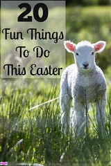 Life Hacks : 20 Fun Things To Do This Easter