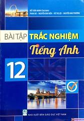 Bài Tập Trắc Nghiệm Tiếng Anh 12 (T7)